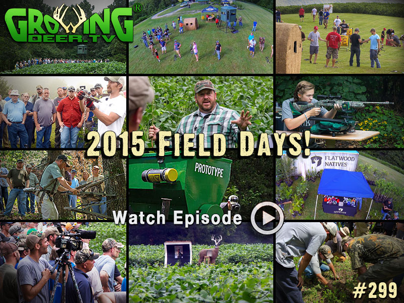 Watch the excitement of Field Days 2015 in GrowingDeer.tv episode #299.