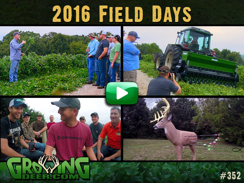 Watch the 6th annual GrowingDeer Field Days in episode 352.