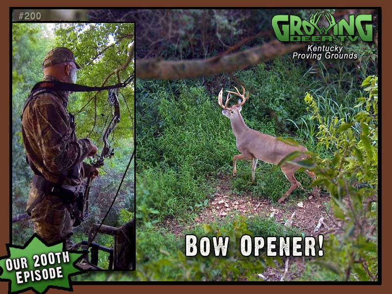 Watch GrowingDeer.tv episode #200 for the 2013 bow opener!