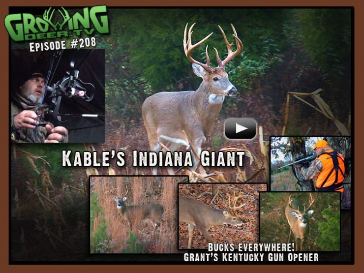 Kable tags an Indiana giant in GrowingDeer.tv episode #208.