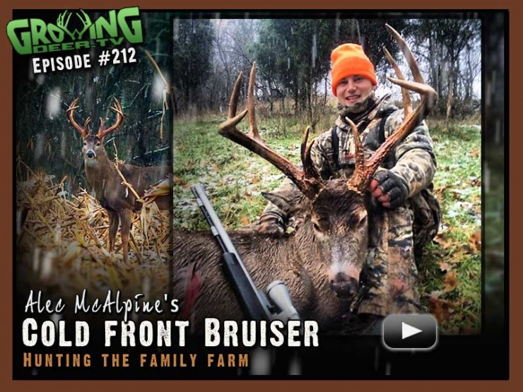 Alec McAlpine tags a cold front bruiser in GrowingDeer.tv episode #212.