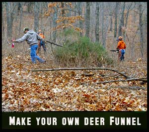 Felling trees along travel routes to make your own deer funnel.