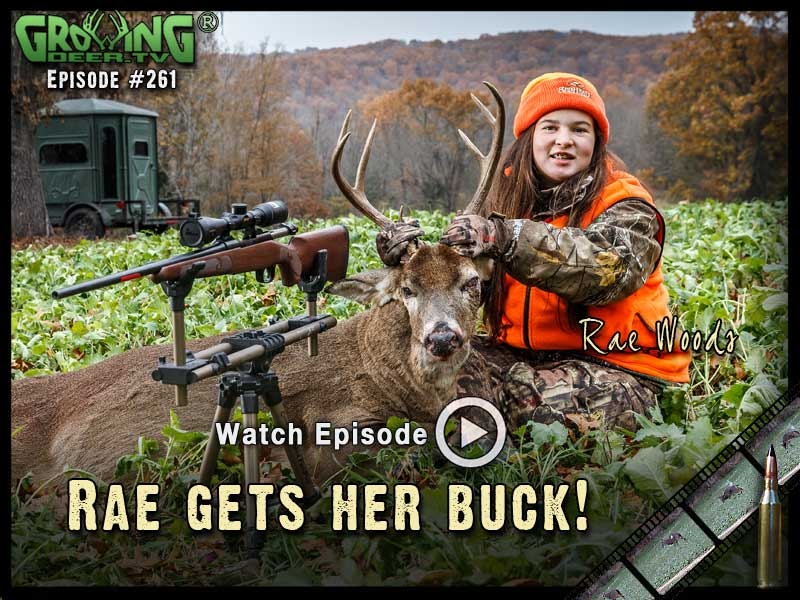 Rae Woods shoots a buck with the new Winchester Deer Season XP in GrowingDeer.tv episode 261.