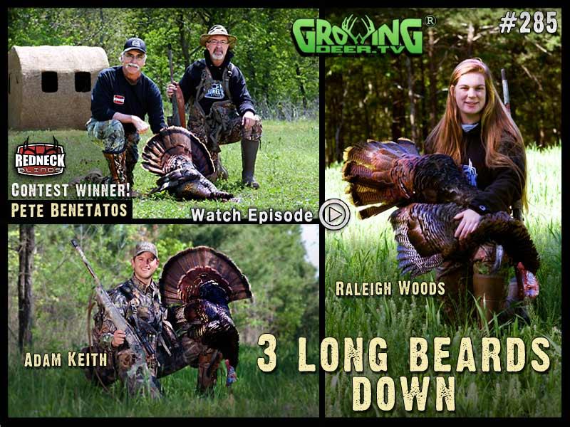 Watch three long beards go down in GrowingDeer.tv episode #285.