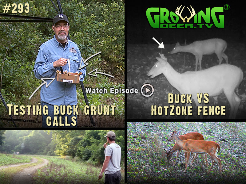 We test out grunt calls and check out the Hotzone Fence in action in GrowingDeer.tv episode #293.