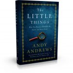 "The book, ""The Little Things"" was written by fellow hunter Andy Andrews."